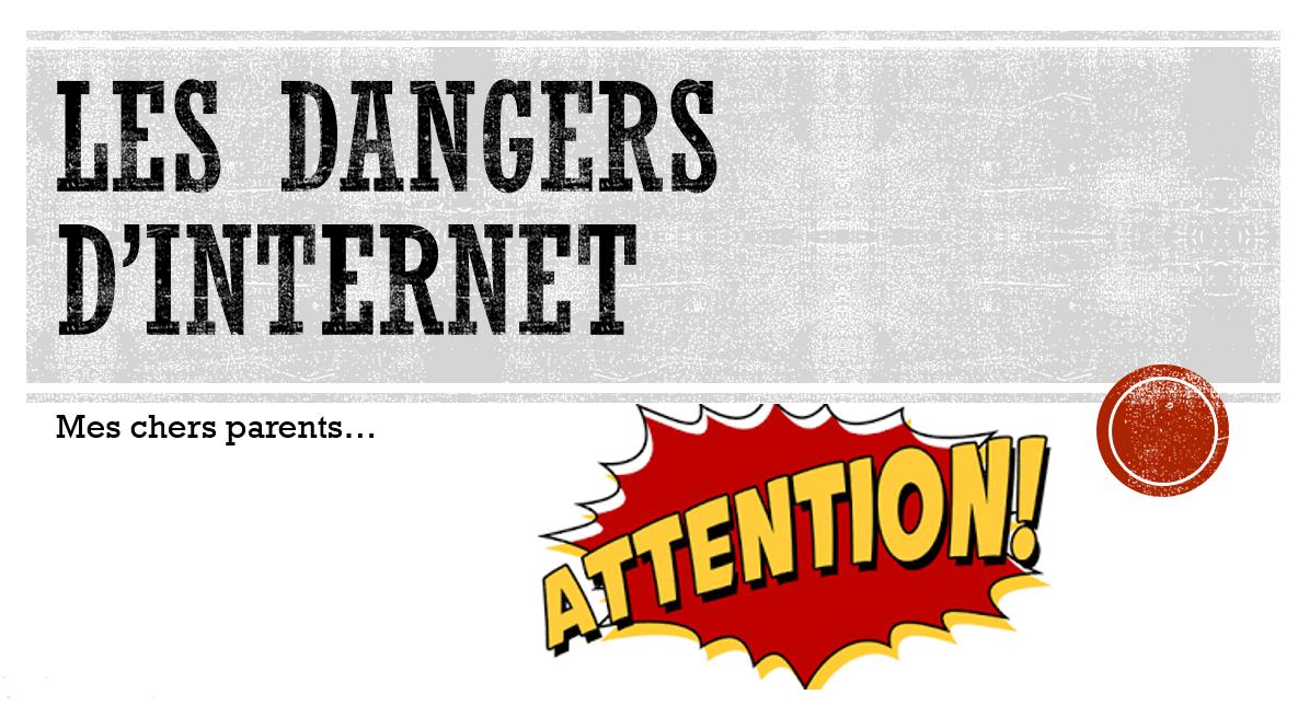 Les dangers d'internet