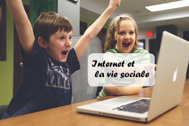 Internet et la vie sociale